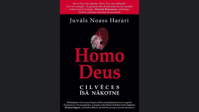 Latviešu valodā iznākusi Juvāla Noasa Harari grāmata «Homo Deus: Cilvēces īsā nākotne»