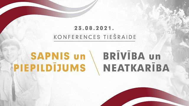Notiek konference «Sapnis un piepildījums. Brīvība un neatkarība»