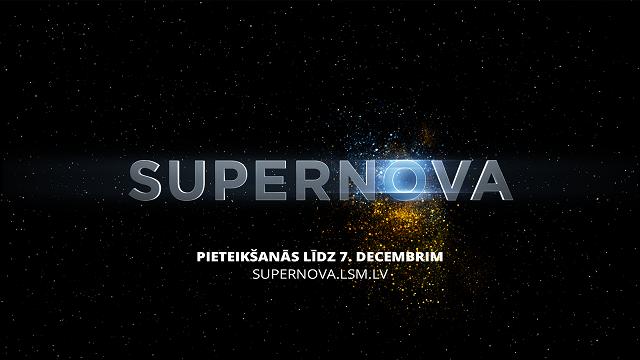 Kurš pārstāvēs Latviju Eirovīzijā? Sākusies dziesmu pieteikšana «Supernovai»