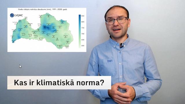 Video blogs: Kas ir klimatiskā norma?